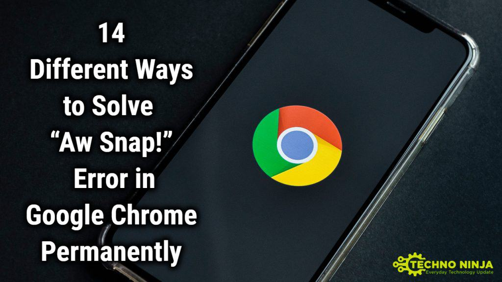 """How to Fix the """"Aw snap!"""" problem Permanently in Google Chrome?"""