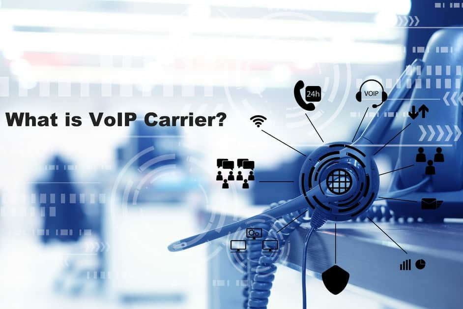 What is VoIP Carrier?
