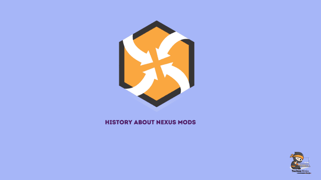History about nexus mods